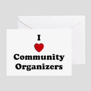 I Love Community Organizers Greeting Card