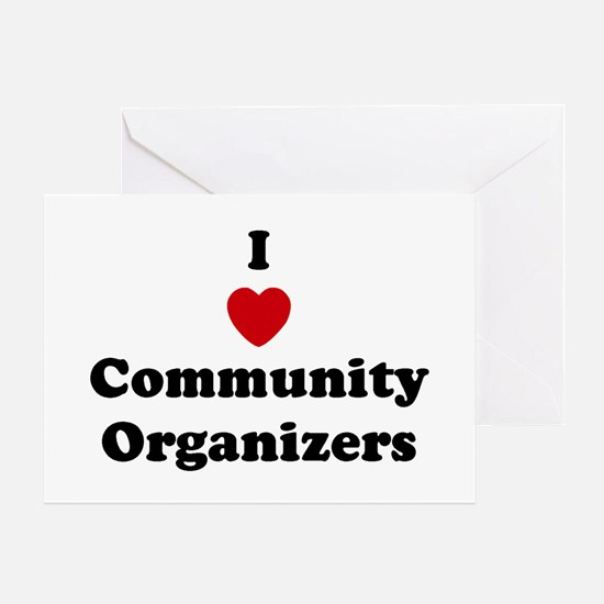 I Love Community Organizers Greeting Card