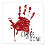 UNDER THE DOME Handprint Square Car Magnet 3