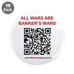 """All Wars Are Bankers Wars Qr 3.5"""" Button (10"""