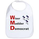 WMD Wiser Madder Democrat Baby Bib