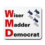 WMD Wiser Madder Democrat Mousepad