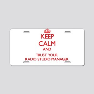 Keep Calm and trust your Radio Studio Manager Alum