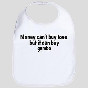 gumbo (money) Bib