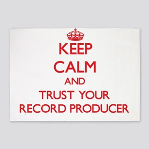 Keep Calm and trust your Record Producer 5'x7'Area
