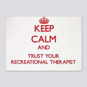 Keep Calm and trust your Recreational Therapist 5'