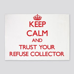 Keep Calm and trust your Refuse Collector 5'x7'Are