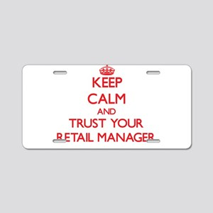 Keep Calm and trust your Retail Manager Aluminum L