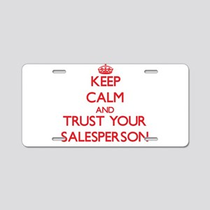 Keep Calm and trust your Salesperson Aluminum Lice