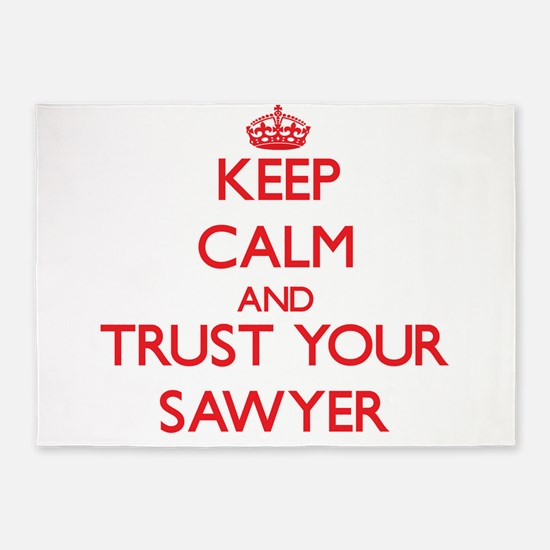 Keep Calm and trust your Sawyer 5'x7'Area Rug