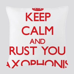 Keep Calm and trust your Saxophonist Woven Throw P