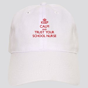 Keep Calm and trust your School Nurse Baseball Cap