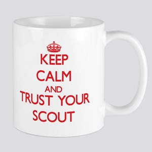 Keep Calm and trust your Scout Mugs