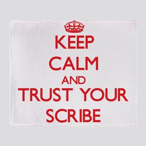 Keep Calm and trust your Scribe Throw Blanket
