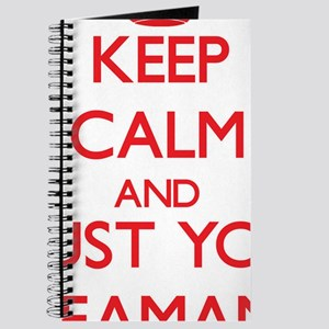Keep Calm and trust your Seaman Journal