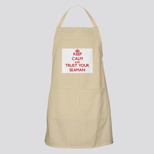 Keep Calm and trust your Seaman Apron