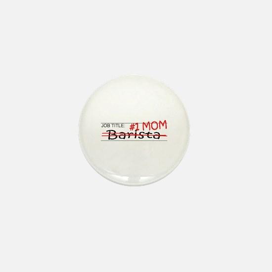 Job Mom Barista Mini Button