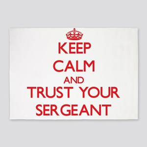 Keep Calm and trust your Sergeant 5'x7'Area Rug