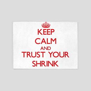 Keep Calm and trust your Shrink 5'x7'Area Rug