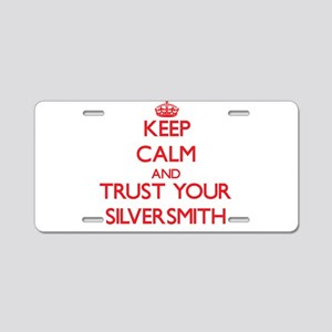 Keep Calm and trust your Silversmith Aluminum Lice