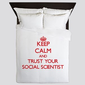 Keep Calm and trust your Social Scientist Queen Du