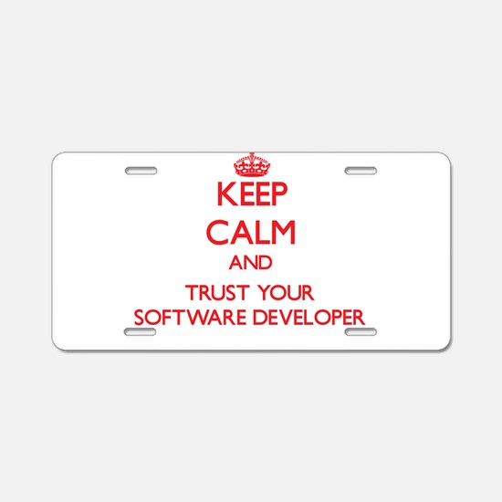 Keep Calm and trust your Software Developer Alumin