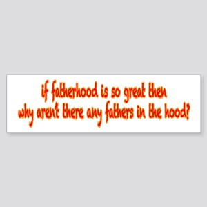 Fatherhood Sticker (Bumper)