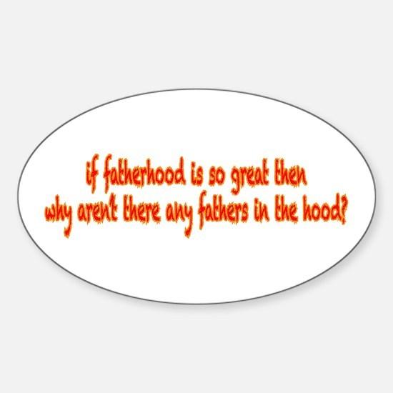 Fatherhood Sticker (Oval)