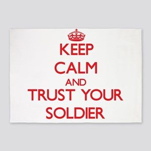 Keep Calm and trust your Soldier 5'x7'Area Rug