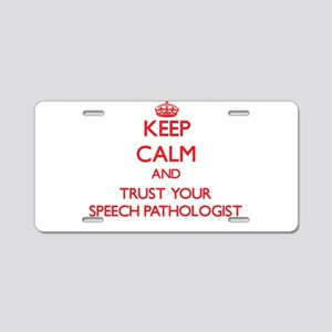 Keep Calm and trust your Speech Pathologist Alumin