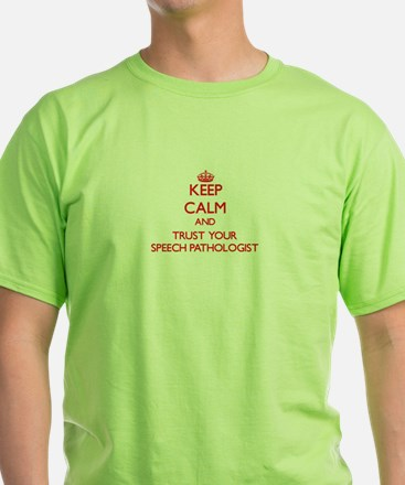 Keep Calm and trust your Speech Pathologist T-Shir