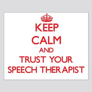 Keep Calm and trust your Speech Therapist Posters