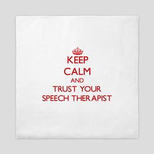 Keep Calm and trust your Speech Therapist Queen Du