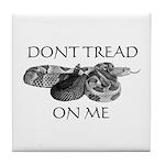 """Don't Tread On Me"" Tile Coaster"