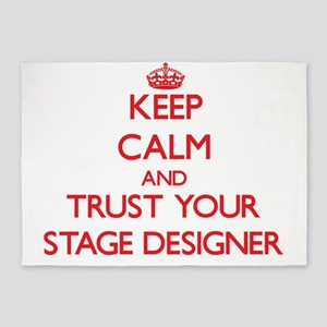 Keep Calm and trust your Stage Designer 5'x7'Area