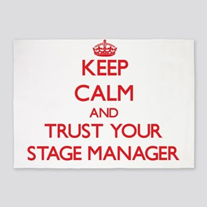 Keep Calm and trust your Stage Manager 5'x7'Area R