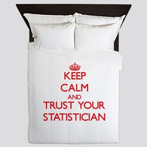 Keep Calm and trust your Statistician Queen Duvet