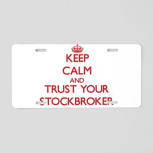 Keep Calm and trust your Stockbroker Aluminum Lice