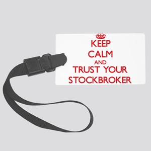 Keep Calm and trust your Stockbroker Luggage Tag