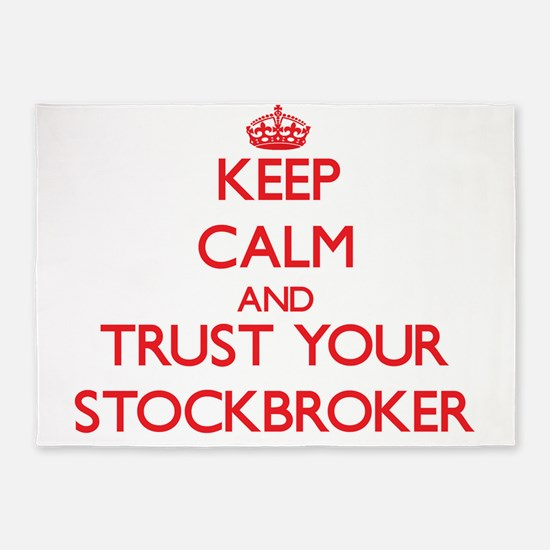 Keep Calm and trust your Stockbroker 5'x7'Area Rug