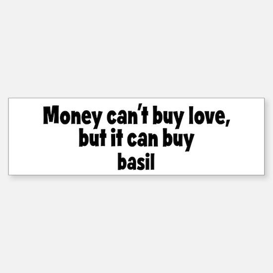 basil (money) Bumper Bumper Bumper Sticker