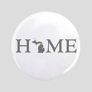 "Michigan Home 3.5"" Button"