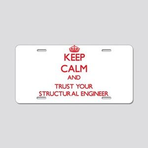 Keep Calm and trust your Structural Engineer Alumi