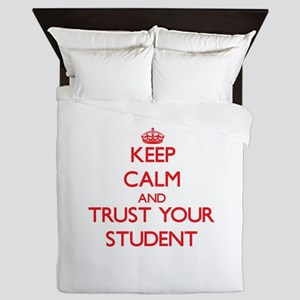 Keep Calm and trust your Student Queen Duvet