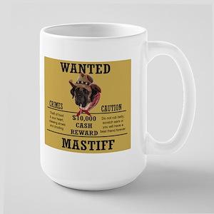 Wanted mastiffLarge Mug