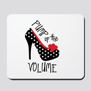 Pump up the Volume Mousepad