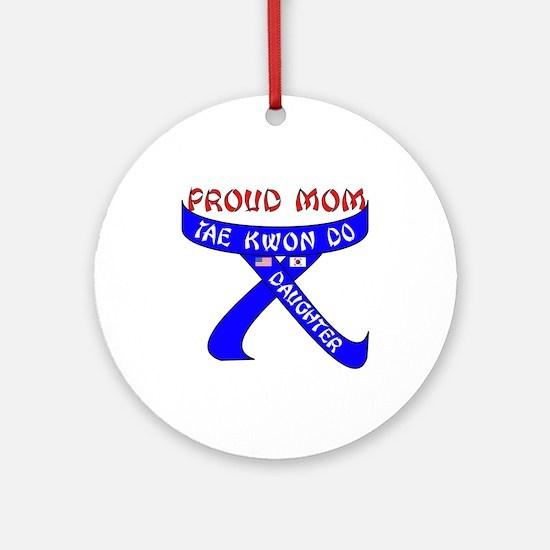 TKD Mom Daughter Ornament (Round)