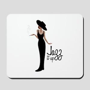 Jazz it up Mousepad