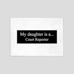 Daughter - Court Reporter 5'x7'Area Rug