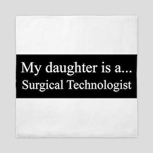 Daughter - Surgical Technologist Queen Duvet